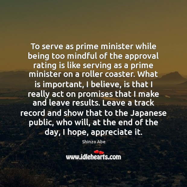 Image, To serve as prime minister while being too mindful of the approval