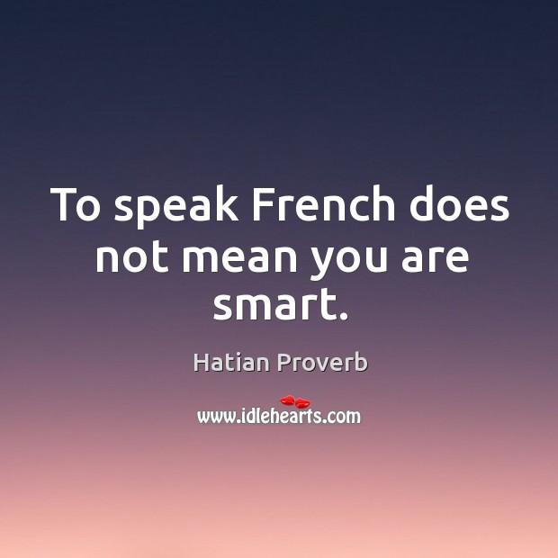 Hatian Proverbs