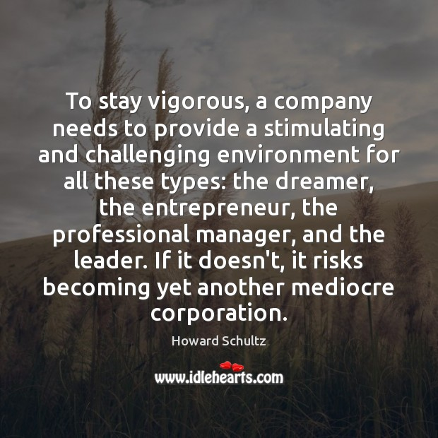 Image, To stay vigorous, a company needs to provide a stimulating and challenging