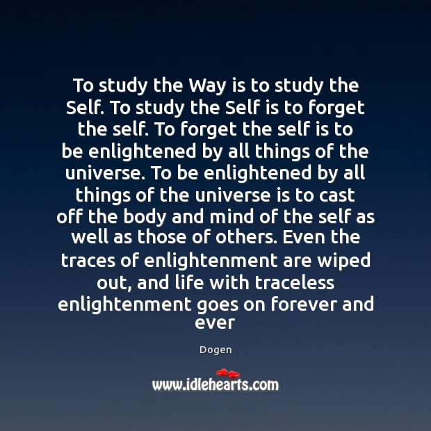 Picture Quote by Dogen