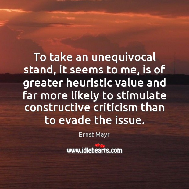 To take an unequivocal stand, it seems to me, is of greater Image