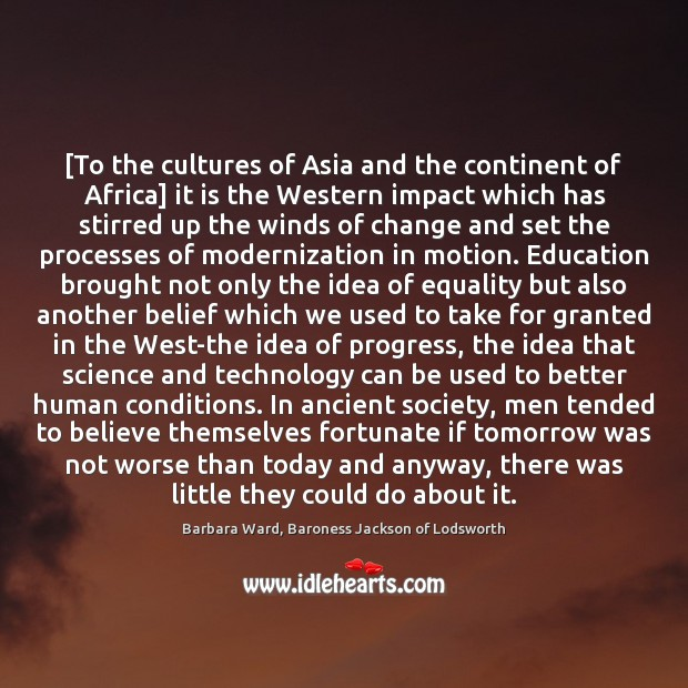 Image, [To the cultures of Asia and the continent of Africa] it is