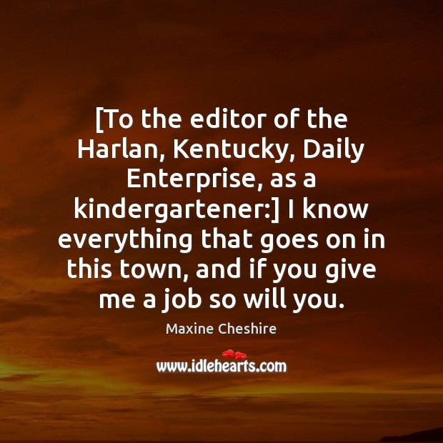 [To the editor of the Harlan, Kentucky, Daily Enterprise, as a kindergartener:] Image
