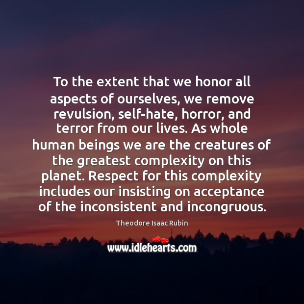 To the extent that we honor all aspects of ourselves, we remove Image