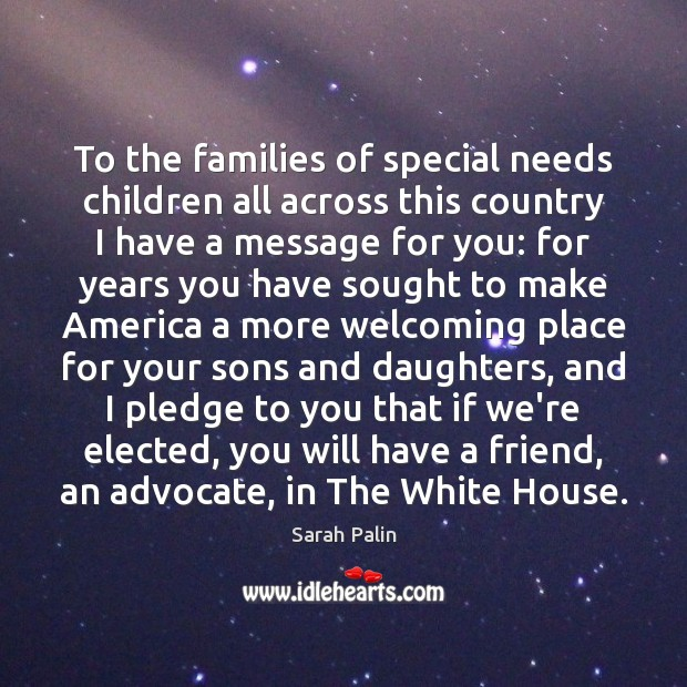Image, To the families of special needs children all across this country I