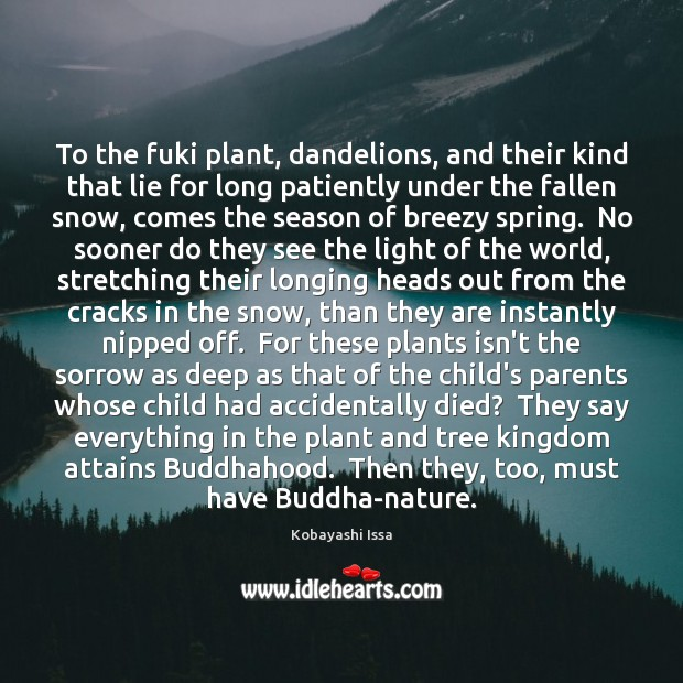 To the fuki plant, dandelions, and their kind that lie for long Image
