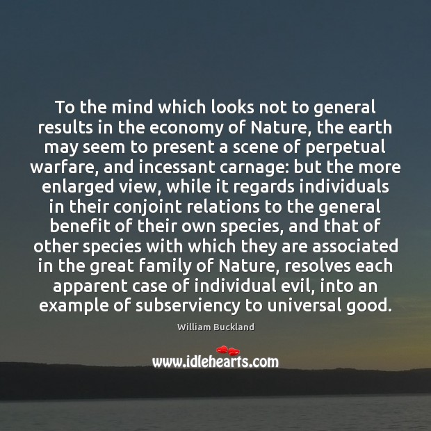 To the mind which looks not to general results in the economy Image