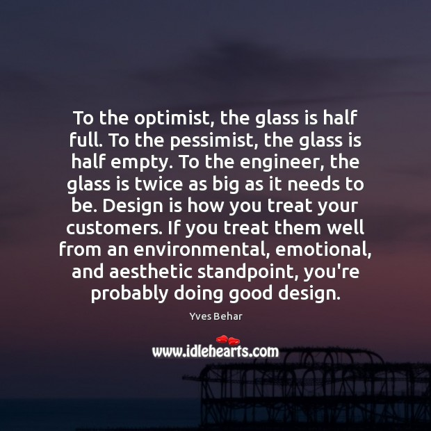 Image, To the optimist, the glass is half full. To the pessimist, the