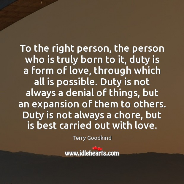 To the right person, the person who is truly born to it, Image