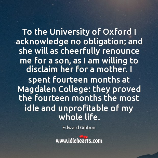 To the University of Oxford I acknowledge no obligation; and she will Image