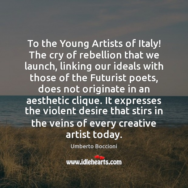 To the Young Artists of Italy! The cry of rebellion that we Image
