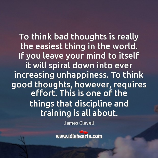 To think bad thoughts is really the easiest thing in the world. Image