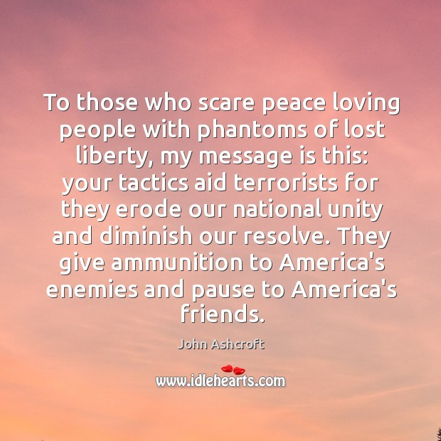 To those who scare peace loving people with phantoms of lost liberty, Image