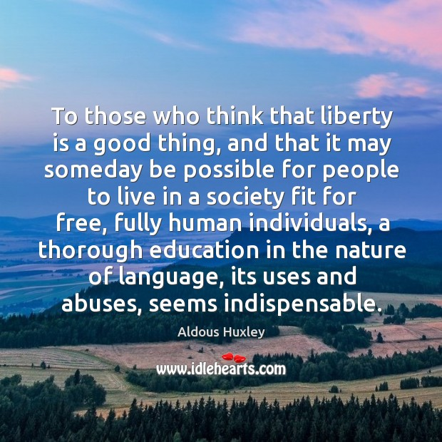 To those who think that liberty is a good thing, and that Image