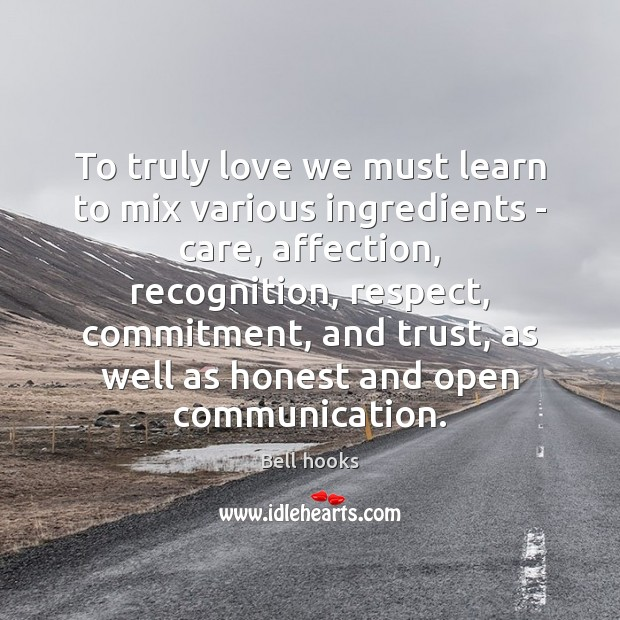 Image, To truly love we must learn to mix various ingredients – care,