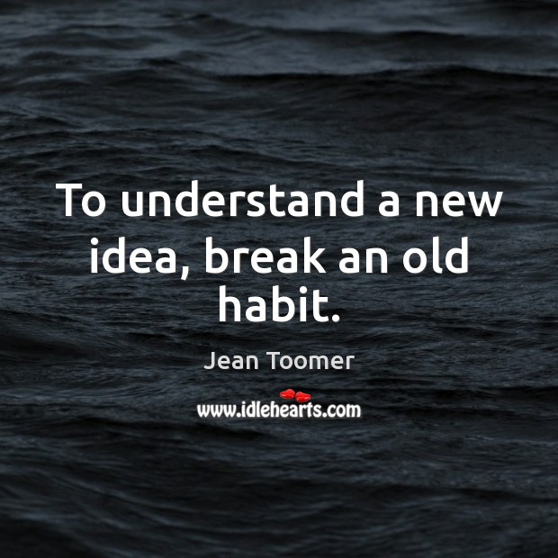 Picture Quote by Jean Toomer
