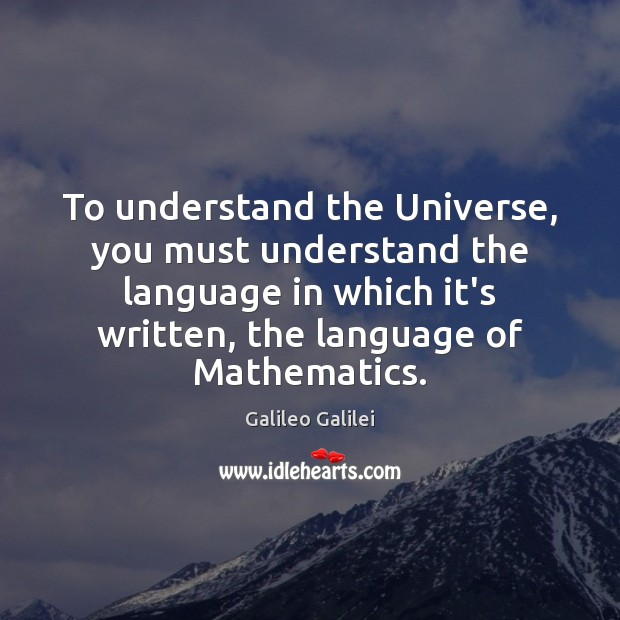 Image, To understand the Universe, you must understand the language in which it's