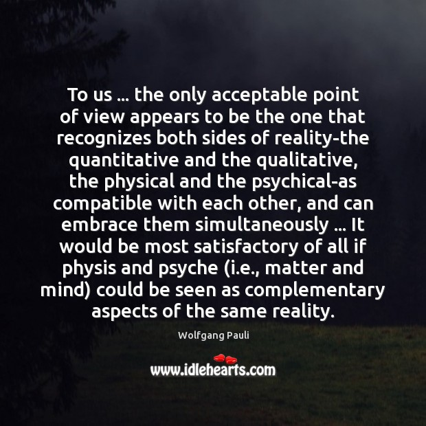 To us … the only acceptable point of view appears to be the Image