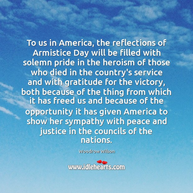 Image, To us in America, the reflections of Armistice Day will be filled