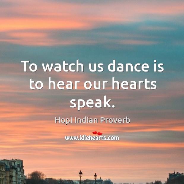 Hopi Indian Proverbs