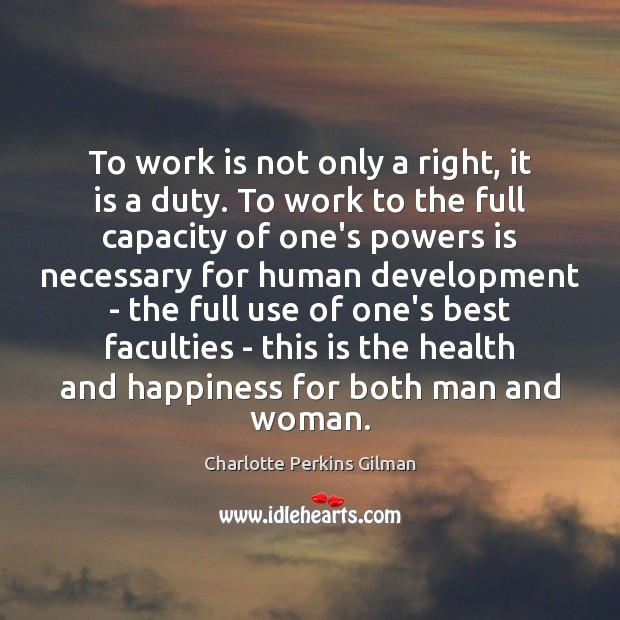 Image, To work is not only a right, it is a duty. To