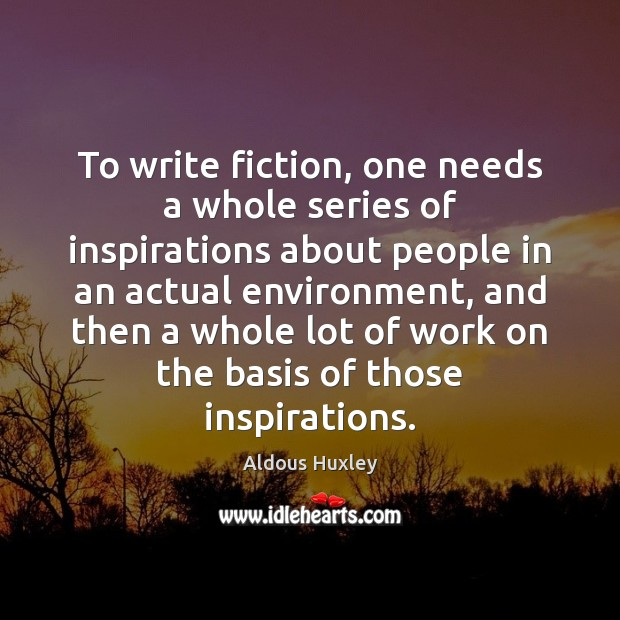 Image, To write fiction, one needs a whole series of inspirations about people