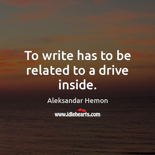 To write has to be related to a drive inside. Image