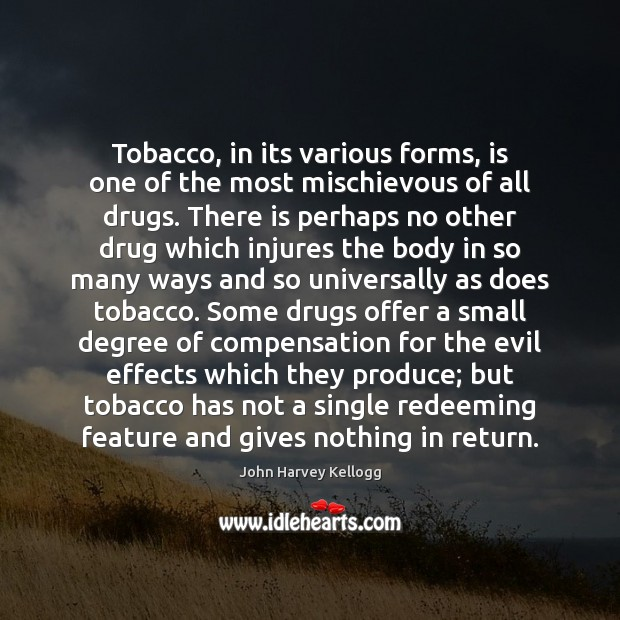 Image, Tobacco, in its various forms, is one of the most mischievous of