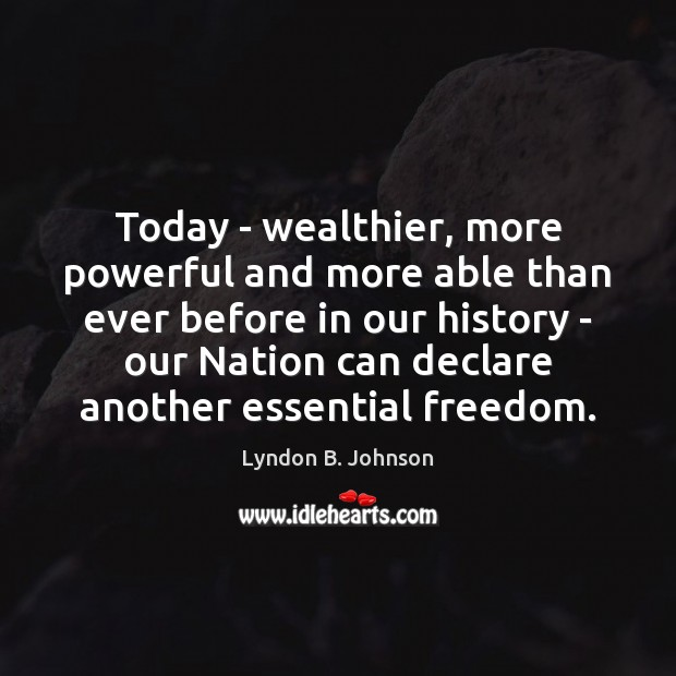 Today – wealthier, more powerful and more able than ever before in Image