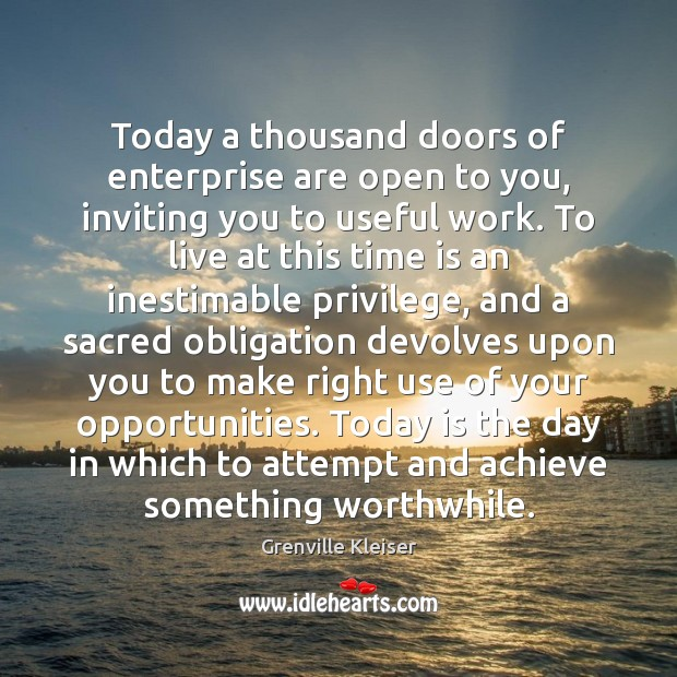 Image, Today a thousand doors of enterprise are open to you, inviting you