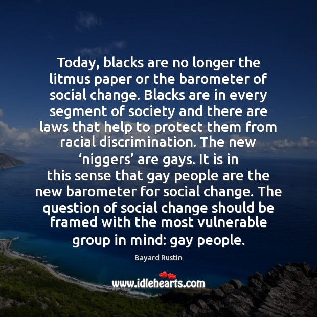 Image, Today, blacks are no longer the litmus paper or the barometer of