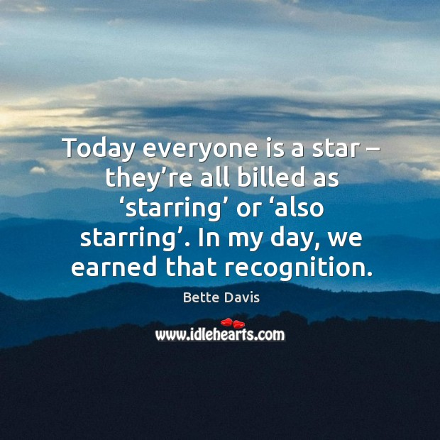 Today everyone is a star – they're all billed as 'starring' or 'also starring'. Image