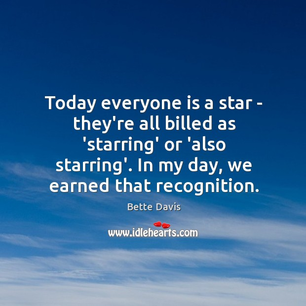 Image, Today everyone is a star – they're all billed as 'starring' or
