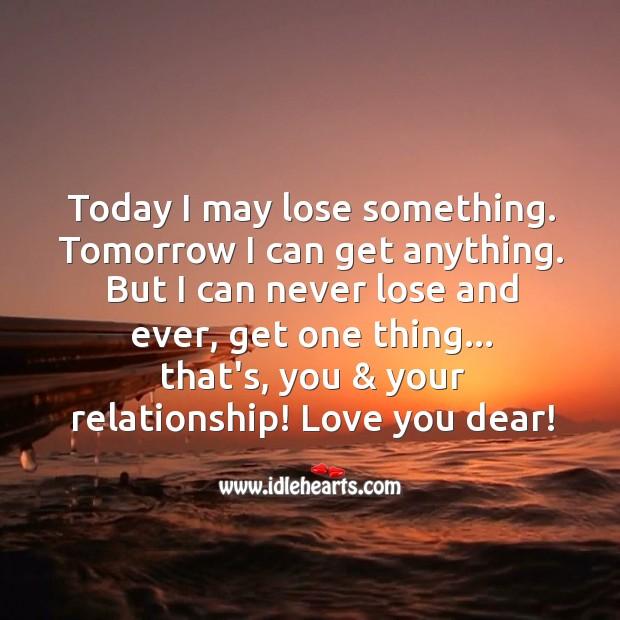 Image, Today I may lose something.