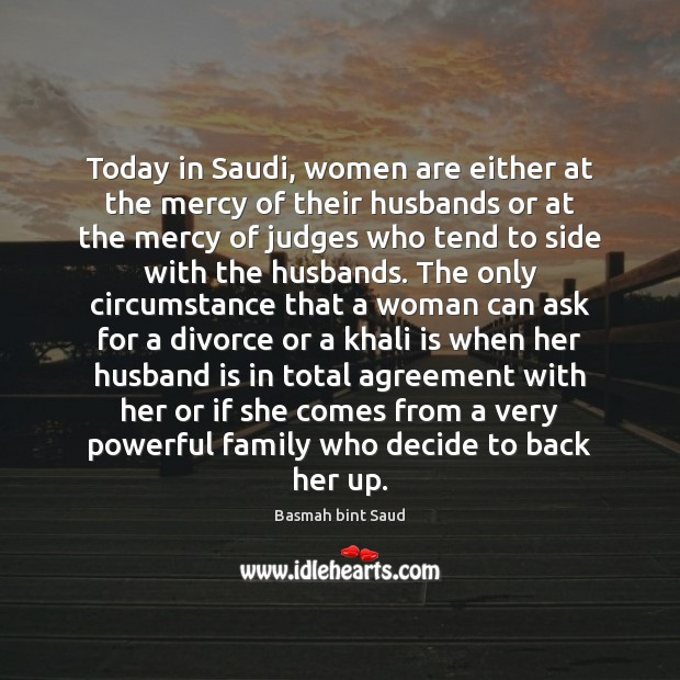 Image, Today in Saudi, women are either at the mercy of their husbands