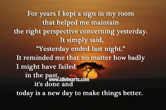 Today is a new day to make things better. Wise Quotes Image