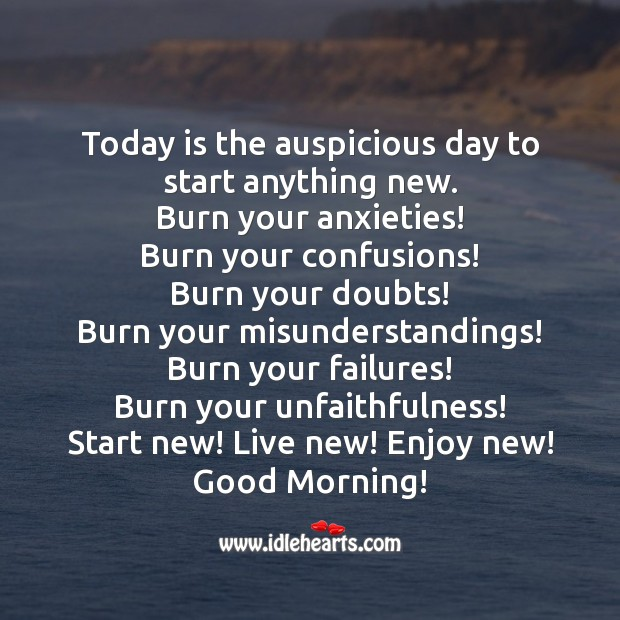 Today is the auspicious day to start anything new. Image