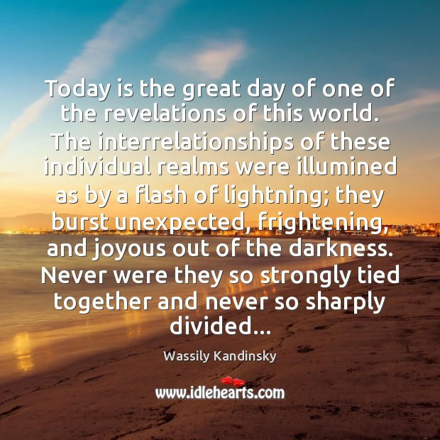 Today is the great day of one of the revelations of this Good Day Quotes Image
