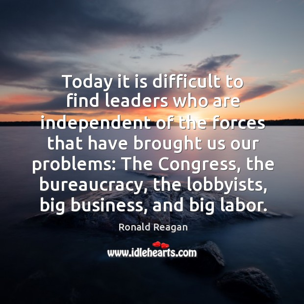 Today it is difficult to find leaders who are independent of the Image