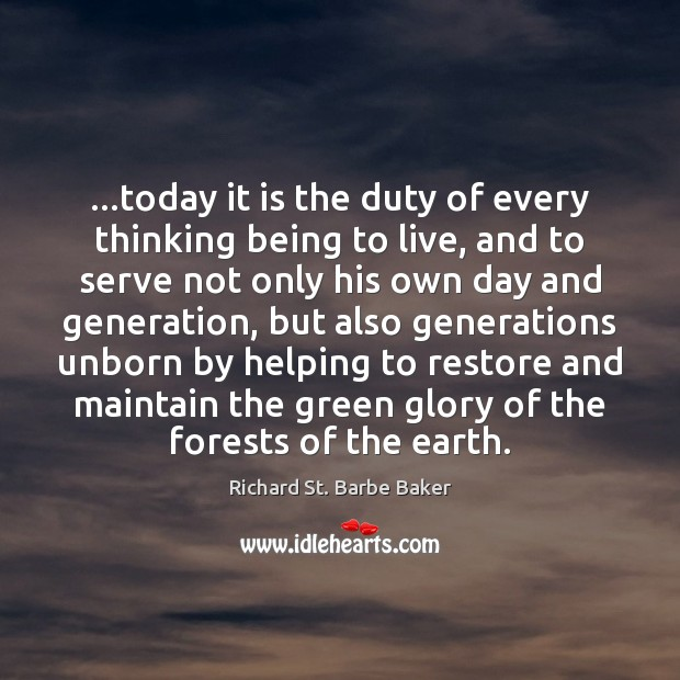 …today it is the duty of every thinking being to live, and Image