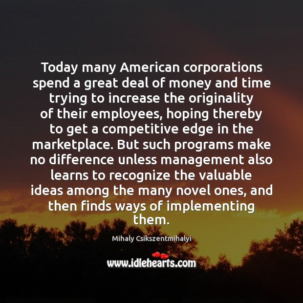 Image, Today many American corporations spend a great deal of money and time