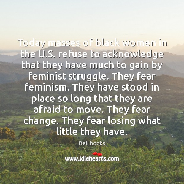 Image, Today masses of black women in the U.S. refuse to acknowledge