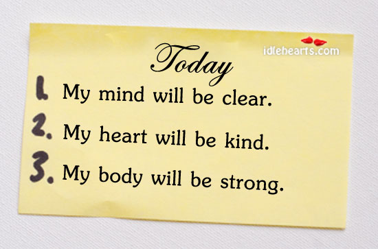 Today My Mind Will Be Clear, My Heart Will…