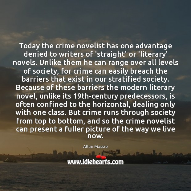 Image, Today the crime novelist has one advantage denied to writers of 'straight'