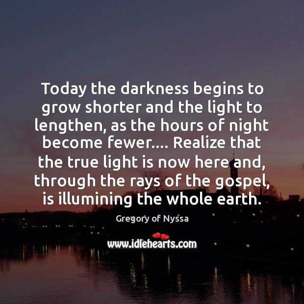 Today the darkness begins to grow shorter and the light to lengthen, Image