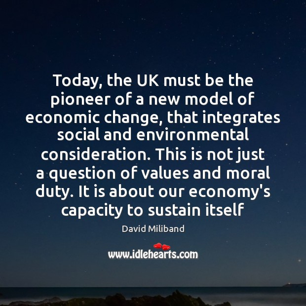 Image, Today, the UK must be the pioneer of a new model of