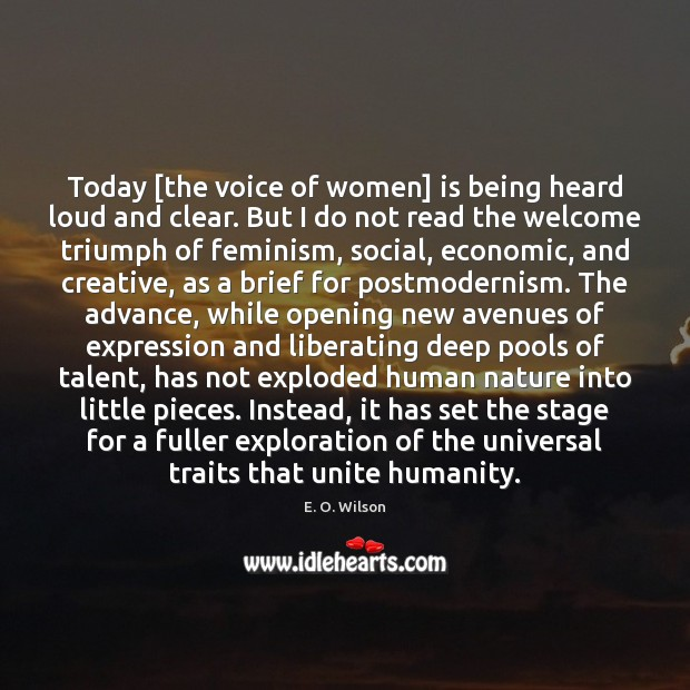 Image, Today [the voice of women] is being heard loud and clear. But