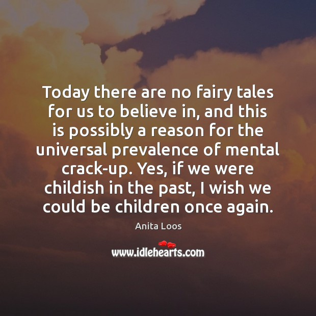 Today there are no fairy tales for us to believe in, and Image