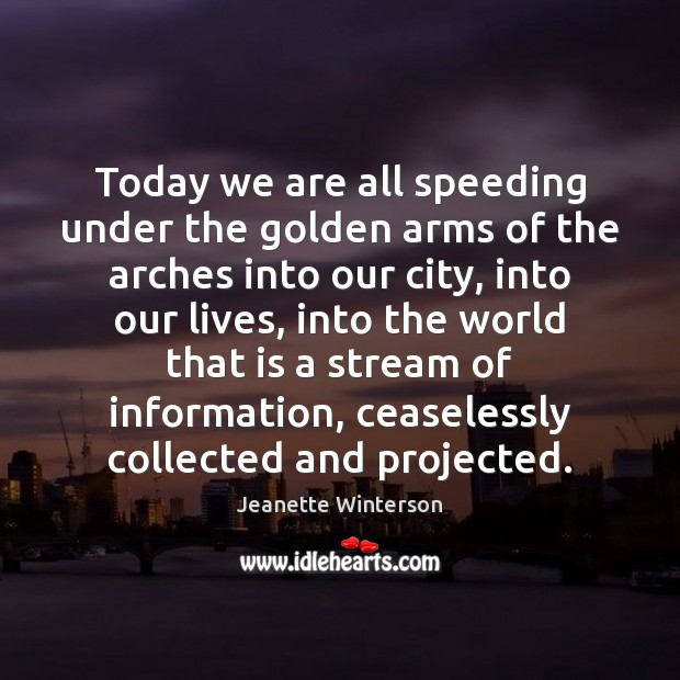 Today we are all speeding under the golden arms of the arches Image