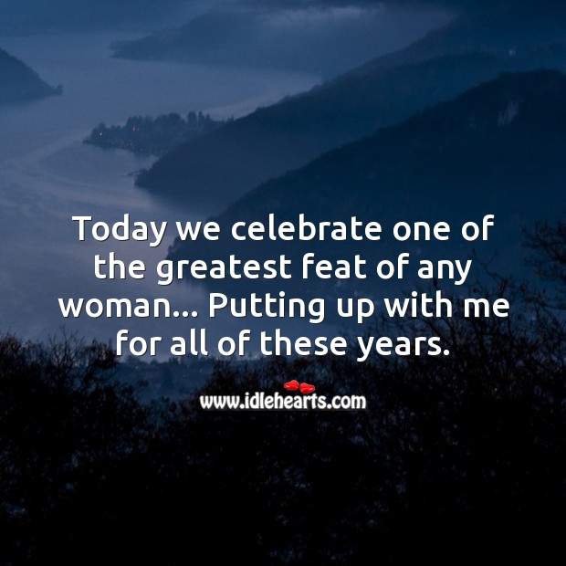 Today we celebrate one of the greatest feat of any woman. Celebrate Quotes Image